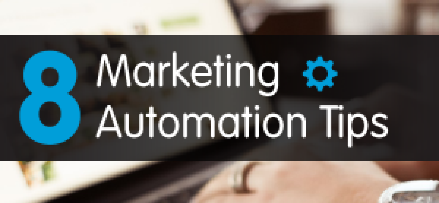 Post Event Marketing Automation Tips