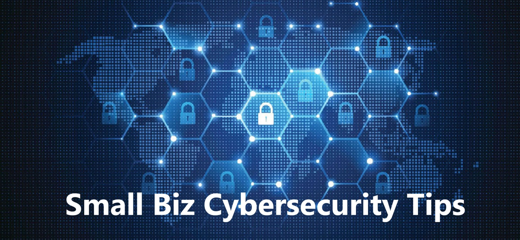 Secure Channels: The best security tips for new businesses